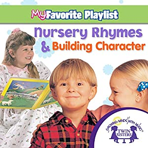 Nursery Rhymes and Building Character Audiobook