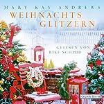 Weihnachtsglitzern | Mary Kay Andrews