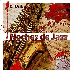 Noches de Jazz [Spanish Edition] Audiobook