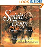 Spirit Dogs: Heroes in Heaven