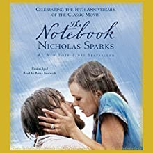 The Notebook | Livre audio Auteur(s) : Nicholas Sparks Narrateur(s) : Barry Bostwick