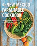 The New Mexico Farm Table Cookbook: 1...
