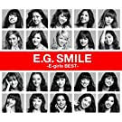 E.G. SMILE -E-girls BEST-(2CD + 1DVD+�X�}�v�����[�r�[+�X�}�v���~���[�W�b�N)