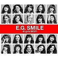 E.G. SMILE -E-girls BEST-(2CD + 1Blu-ray+スマプラムービー+スマプラミュージック)