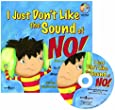 I Just Don't Like the Sound of NO!(w/CD)