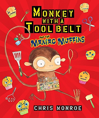 Monkey with a Tool Belt and the Maniac Muffins (Carolrhoda Picture Books) (Baking Tool Belt compare prices)