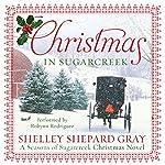 Christmas in Sugarcreek: A Christmas Seasons of Sugarcreek Novel | Shelley Shepard Gray