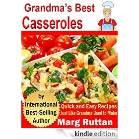 Grandma's Best Casseroles (Grandma's Best Recipes Book 6)