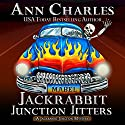 Jackrabbit Junction Jitters: Jackrabbit Junction Mystery Series, Volume 2 Audiobook by Ann Charles Narrated by Lisa Larsen