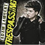 Trespassingby Adam Lambert