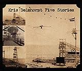 echange, troc Kris Delmhorst - Five Stories