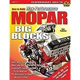 How to Build Max-performance Mopar Big Blocks (S-A Design) ~ John Baechtel