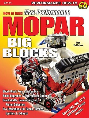 How to Build Max-performance Mopar Big Blocks (S-A Design)
