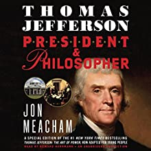 Thomas Jefferson: President and Philosopher (       UNABRIDGED) by Jon Meacham Narrated by Edward Herrmann