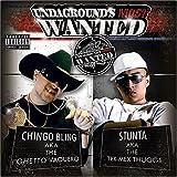 echange, troc Chingo Bling & Stunta Man - Undagrounds Most Wanted