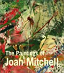 The Paintings of Joan Mitchell (Whitn...