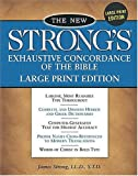 img - for The New Strong's Exhaustive Concordance Of The Bible Comfort Print Edition book / textbook / text book