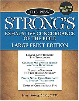 Strong's Exhaustive Concordance of the Bible 2007