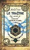 echange, troc Michael Scott - Les secrets de l'immortel Nicolas Flamel, Tome 5 : Le traître