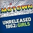 Motown Unreleased 1962: Girls