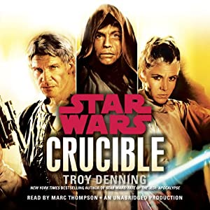Crucible: Star Wars Legends Audiobook