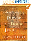The Life-Changing Power in the Name of Jesus