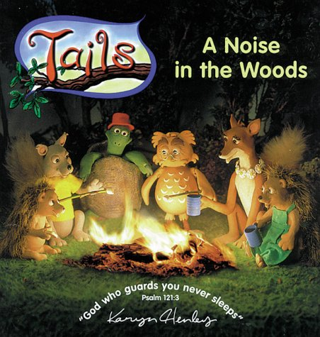 A Noise in the Woods (Tails Adventure Series)
