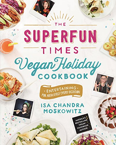 The Superfun Times Vegan Holiday