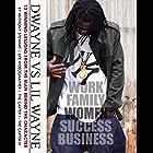 Dwayne vs. Lil Wayne: 12 Winning Lessons from the Man Behind the Character Hörbuch von Anthony Stewart Gesprochen von: Anthony Stewart