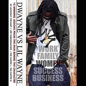 Dwayne vs. Lil Wayne Audiobook