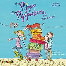 Pippa Pepperkorn auf Klassenfahrt (Pippa Pepperkorn 4) (       gekürzt) von Charlotte Habersack Gesprochen von: Birte Kretschmer