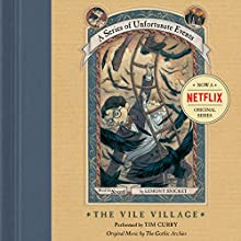 The Vile Village: A Series of Unfortunate Events #7 | Livre audio Auteur(s) : Lemony Snicket Narrateur(s) : Tim Curry