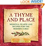 A Thyme and Place: Medieval Feasts an...