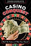 Casino Conquest: Beat the Casinos at Their Own Games!