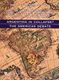 Argentina in Collapse?: The Americas Debate