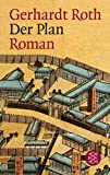Der Plan: Roman