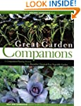 Great Garden Companions: A Companion-...