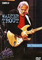 Walter Trout: In Concert [Import USA Zone 1]