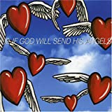 If God Will Send His Angels [CD 1]