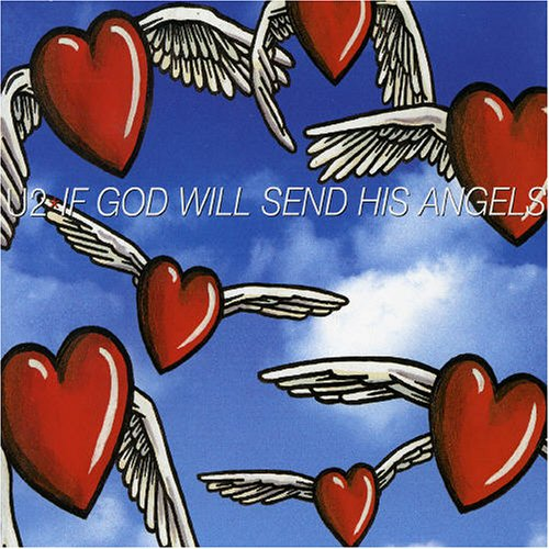 U2 - If God Will Send His Angels [Single Version] Lyrics - Zortam Music