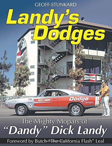 landys-dodges-the-mighty-mopars-of-dandy-dick-landy