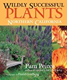 Wildly Successful Plants: Northern California