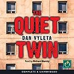 The Quiet Twin | Dan Vyleta