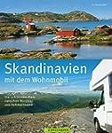Skandinavien mit dem Wohnmobil: Die s...