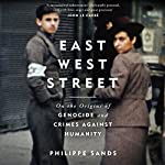 East West Street | Philippe Sands