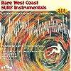 Rare West Coast Surf Instrumentals