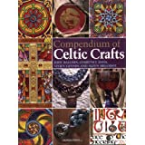 Compendium of Celtic Craftsby Courtney Davis