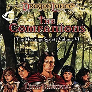 The Companions: Dragonlance: Meetings Sextet, Book 6 | [Tina Daniell]