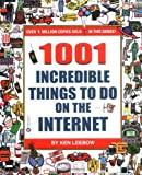 img - for 1001 Incredible Things to Do on the Internet book / textbook / text book