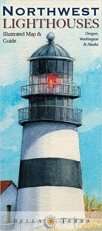 Northwest Lighthouses Illustrated Map & Guide: Oregon, Washington & Alaska